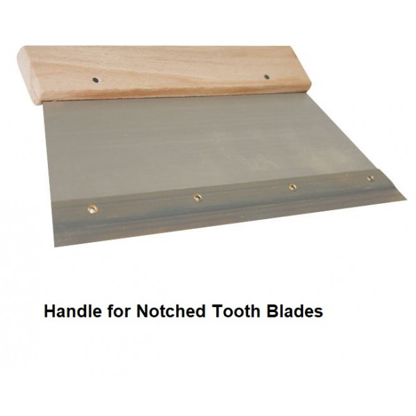 "8"" Handle for Notched Tooth Blades"